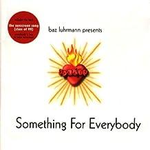 Something For Everybody: Baz Luhrmann