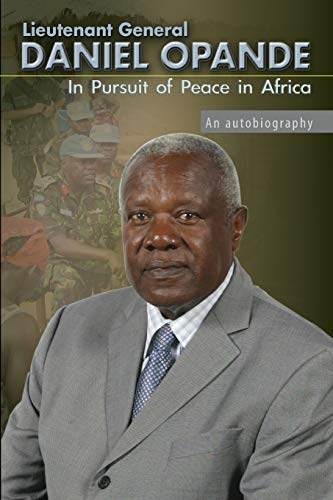 In Pursuit of Peace in Africa: An Autobiography