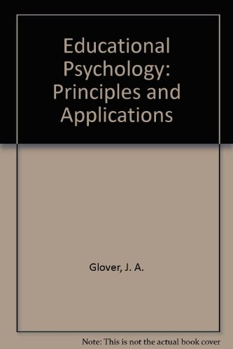 Educational Psychology, Principles and Applications