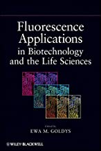 Fluorescence Applications in Biotechnology and Life Sciences
