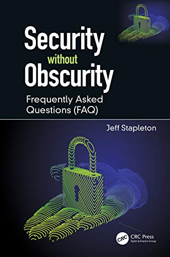 Security without Obscurity: Frequently Asked Questions (FAQ)