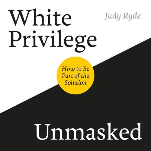 White Privilege Unmasked cover art