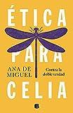 Ética para Celia (No ficción)