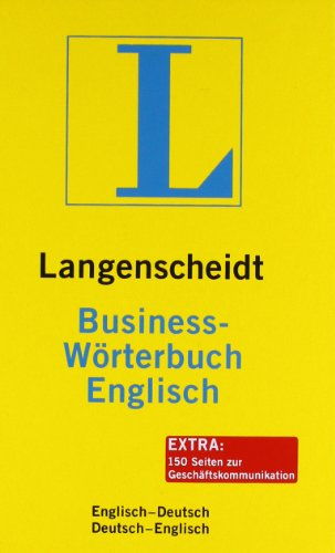 Langenscheidt Business-Wörterbuch Englisch: Englisch-Deutsch/Deutsch-Englisch (Langenscheidt Business-Wörterbücher)