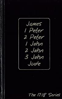 James, 1 Peter, 2 Peter, 1 John, 2 John, 3 John and Jude: Journible The 17:18 Series (Journibles: the 17:18 Series)
