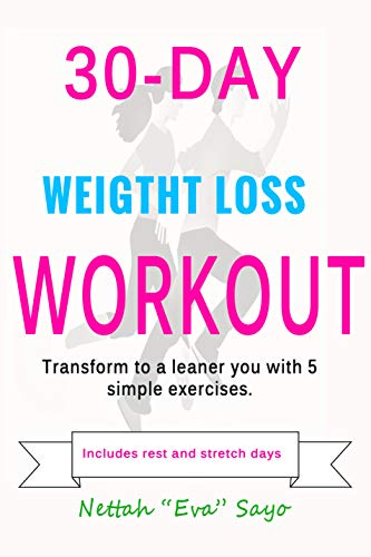 30-Day  Lean Body Workout: Transform To A Leaner You With 5 Simple Exercises (English Edition)