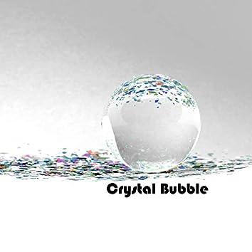 Crystal Bubble