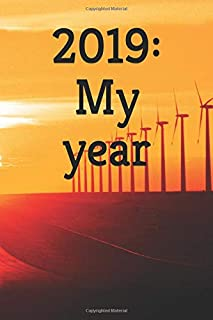 2019: My year: 6'' X 9'' Lined Notebook  Inspirational Quotes On Every Page, Journal & Diary 110 Pages   Joke journal   Cu...