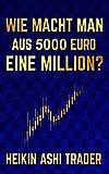 Wie macht man aus 5000 Euro eine Million? - DAO PRESS