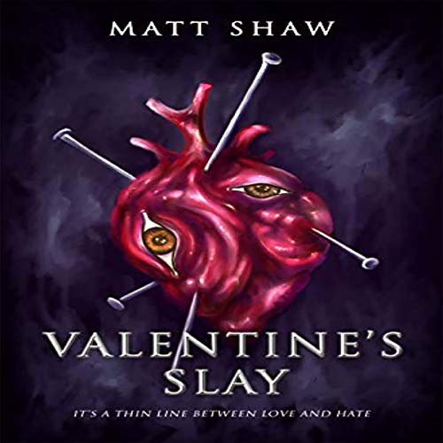 Valentine's Slay: It's a Thin Line Between Love and Hate cover art