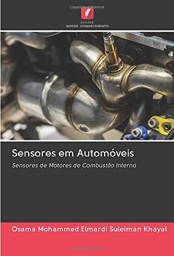 Sensores em Automóveis: Sensores de Motores de Combustão Interna