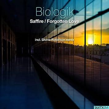 Saffire / Forgotten Love