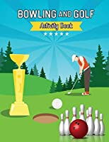 Bowling and Golf Tracing Alphabet Practice Book: Tracing Alphabet for Preschoolers Practice Book - A Captivating Bowling and Golf Tracing Letters Workbook
