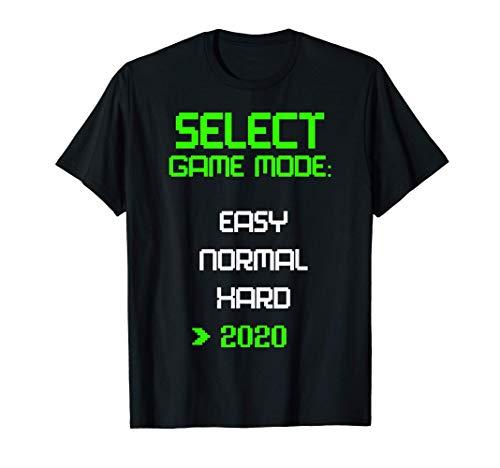 Level 2020 VIdeo Game Mode Easy Hard Quarantine Funny Gamer T-Shirt