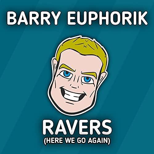 Barry Euphorik