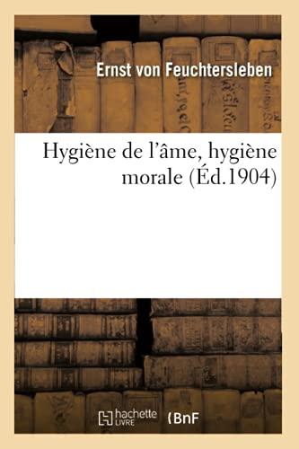 Hygiène de l'âme, hygiène morale (Philosophie)