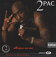 All Eyez On Me (Explicit) by 2Pac (2008-07-28)