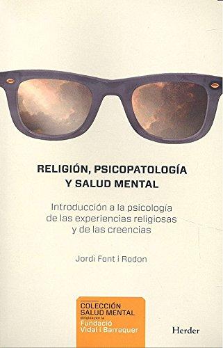 Religión, psicopatología y salud mental: Introducción a