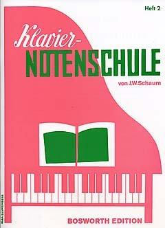 Verlag Bosworth KLAVIER NOTENSCHULE 2 - arrangiert für Klavier [Noten/Sheetmusic] Komponist: SCHAUM JOHN WESLEY
