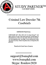Casebriefs For the book titled Cases and Materials on Criminal Law 7th Dressler, Garvey ISBN-13: 9781628102055. ISBN-10: 1628102055. ISBN-13: 9781634601658