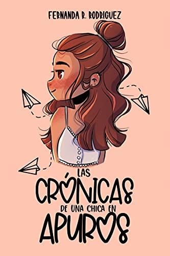 Las crónicas de una chica en apuros (Los Rothsell nº 1) de Fernanda R. Rodríguez