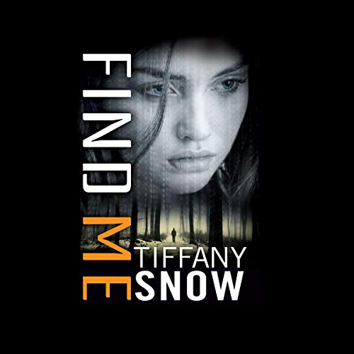 Find Me: Corrupted Hearts, Book 3