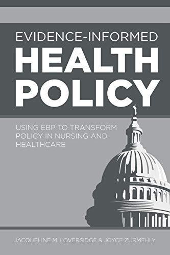 Compare Textbook Prices for Evidence-Informed Health Policy 1 Edition ISBN 9781948057202 by Loversidge, Jaqueline M