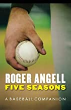 five seasons a baseball companion