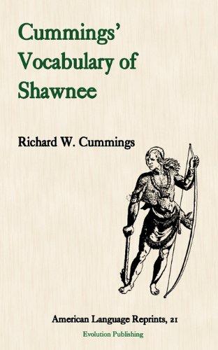 Download Cummings' Vocabulary of Shawnee (American Language Reprints) 1889758957