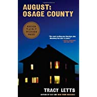 By Tracy Letts - August: Osage County (8/27/08)