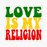 Love is My Religion Sticker - Sticker Graphic - Auto, Wall, Laptop, Cell, Truck Sticker for Windows, Cars, Trucks
