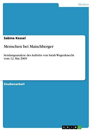 Menschen bei Maischberger: Sendungsanalyse des Auftritts von Sarah Wagenknecht vom 12. Mai 2009