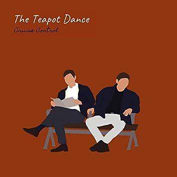 The Teapot Dance