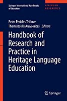 Handbook of Research and Practice in Heritage Language Education (Springer International Handbooks of Education)