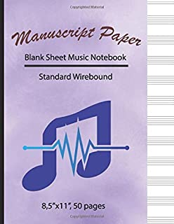 Blank sheet music notebook: Music Manuscript Paper, Standard Wirebound, Staff Paper, Notebook for Musicians, Composition Books Gifts, 8.5 x 11 Inches 50 Pages By Simple love 530