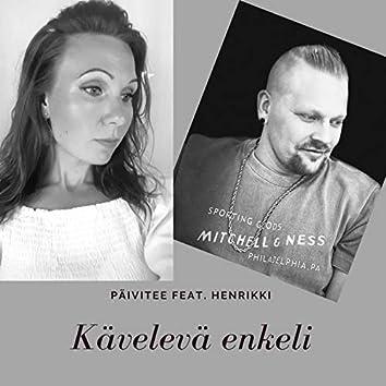 Kävelevä Enkeli (feat. Henrikki)