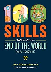 100 Skills You'll Need for the End of the World as We Know It   PreparednessMama Review