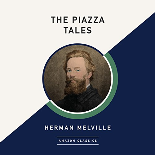 The Piazza Tales (AmazonClassics Edition) audiobook cover art