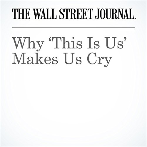 Why 'This Is Us' Makes Us Cry copertina