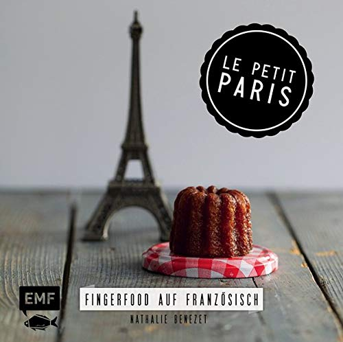 Le Petit Paris: Fingerfood auf F...