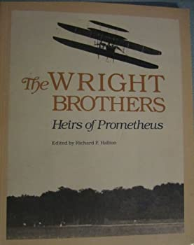 Paperback The Wright Brothers: Heirs of Prometheus Book