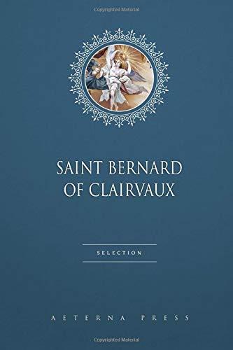 Saint Bernard of Clairvaux Selection: 4 Books