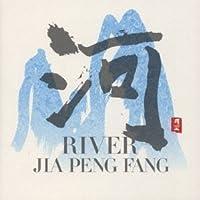 River by Jia Peng Fang (1999-11-20)