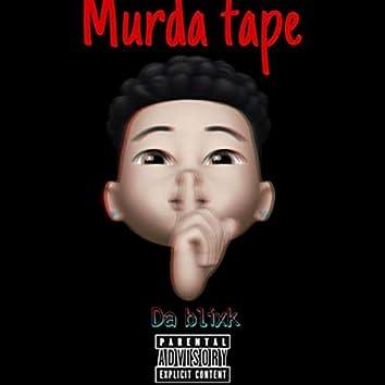 Murda Tape