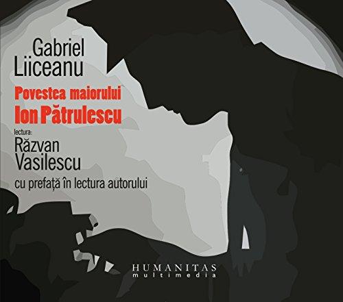 Povestea maiorului Ion Pătrulescu audiobook cover art