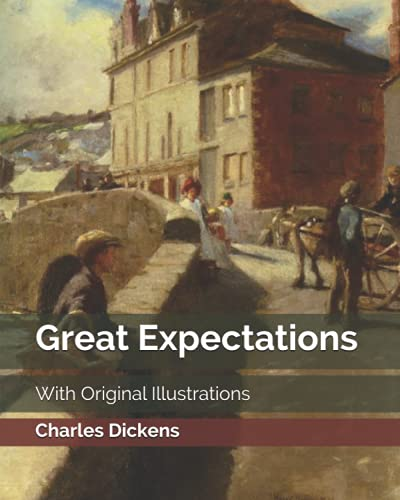 Great Expectations: With Original Illustrations