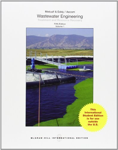Wastewater Engineering: Treatment and Reuse by Metcalf & Eddy, Inc., Tchobanoglous, George, Burton, Frankli (2013) Paperback