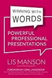 Winning With Words: Powerful Professional Presentations (English Edition)