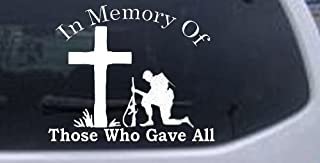 Rad Dezigns in Memory of Those Who Gave All Military Car Window Wall Laptop Decal Sticker - White 6in X 7.3in
