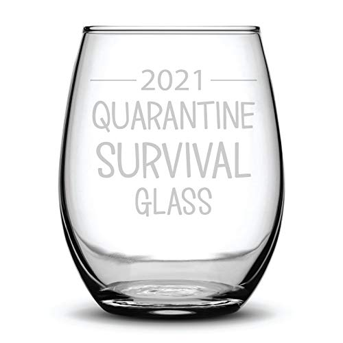 2021 Quarantine Survival Glass Funny Fun Gift Laser Etched Wine Glass - 15 oz